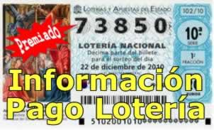 Pago participaciones premiadas Loteria Navidad
